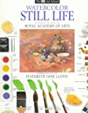 img - for Watercolor Still Life (DK Art School) book / textbook / text book