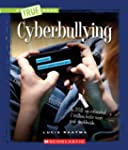 A True Book - Guides to Life: Cyberbu...
