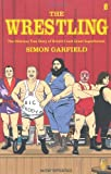 Simon Garfield The Wrestling