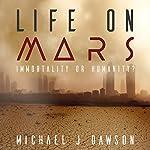Life on Mars   Michael J. Dawson