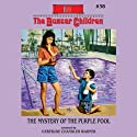 The Mystery of the Purple Pool: The Boxcar Children Mysteries, Book 38 Audiobook by Gertrude Chandler Warner Narrated by Aimee Lilly