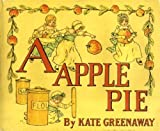 A: Apple Pie (Warne children's classics) (0723218013) by Greenaway, Kate