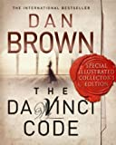 The Da Vinci Code: Special Illustrated Collector's Edition: The Illustrated Edition by Brown, Dan (2004) Hardcover