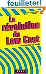 La r�volution du Low cost - Les resso...