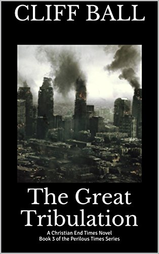 E-book - The Great Tribulation by Cliff Ball