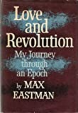Love and Revolution: My Journey through an Epoch