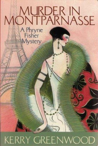 Murder in Montparnasse (Phryne Fisher Mysteries (Paperback))