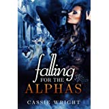 Falling for the Alphas: Part One (BBW Shifter Werewolf Series Book 1) ~ Cassie Wright