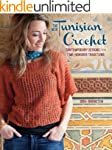 New Tunisian Crochet: Contemporary De...