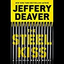 The Steel Kiss Audiobook by Jeffery Deaver Narrated by To Be Announced