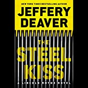 The Steel Kiss | Jeffery Deaver