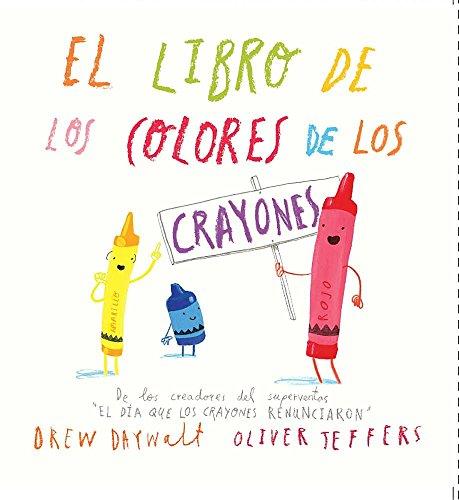 El libro de los colores de los crayones  [Drew Daywalt] (Tapa Dura)