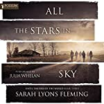 All the Stars in the Sky: Until the End of the World, Book 3 | Sarah Lyons Fleming