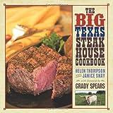 Big Texas Steakhouse Cookbook, The