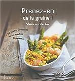 Prenez-en de la graine ! par Valérie Duclos