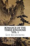 Image of Romance of the Three Kingdoms, Vol. 1: (with footnotes and maps) (Romance of the Three Kingdoms (with footnotes and maps)) (Volume 1)
