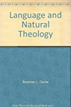 Language and Natural Theology by Bowman L.…