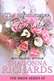 The Matchmaker Bride (The Bride Series)