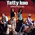 Fatty Koo - House of Fatty Koo [Dual-Disc]