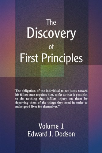 The Discovery of First Principles: Volume 1: v. 1