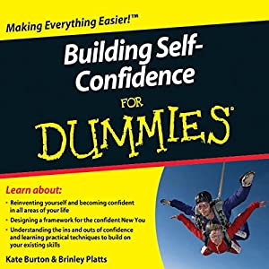 Building Self-Confidence For Dummies Audiobook Audiobook