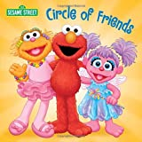 Circle of Friends (Sesame Street) (Sesame Street Board Books) (0307931854) by Kleinberg, Naomi
