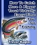 How To Catch More & Bigger Trout Virt...