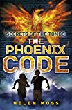 img - for The Phoenix Code (Secrets of the Tombs) book / textbook / text book