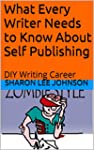 What Every Writer Needs to Know About...