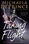 Taking Flight: From War Orphan to Sta...