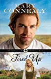Fired Up (Trouble in Texas Book #2)