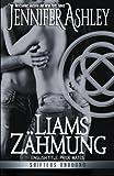 Liams Zähmung (Shifters Unbound) (Volume 1) (German Edition)