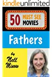 50 Must-See Movies: Fathers