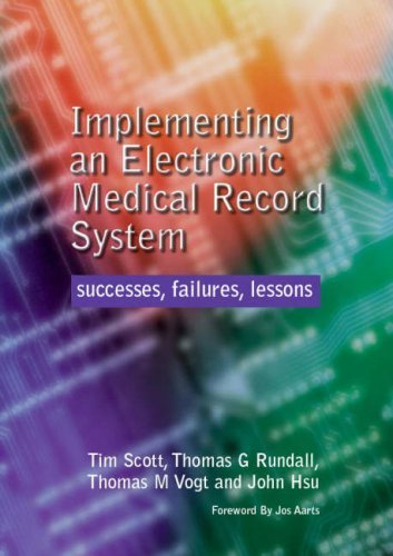 Implementing an Electronic Medical Record System: Successes, Failtures, Lessons
