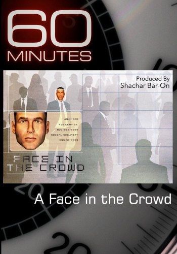 60 Minutes – A Face in the Crowd