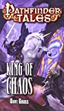 Pathfinder Tales: King of Chaos (1601255586) by Gross, Dave
