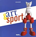 Art &amp; sport par Nicolas Martin