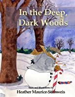 In the Deep, Dark Woods