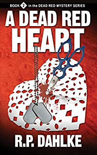 A Dead Red Heart by RP Dahlke ebook deal