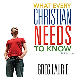 What Every Christian Needs to Know Audiobook