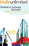 Handbook on Exchanging Real Estate (E...
