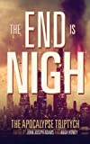 img - for The End is Nigh (The Apocalypse Triptych) book / textbook / text book