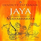 Jaya An Illustrated Retelling of the Mahabharata (Paperback)