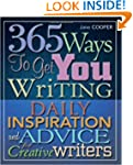 365 Ways To Get You Writing: Daily In...