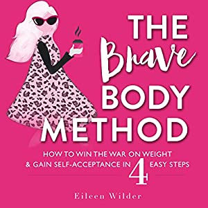 The Brave Body Method Audiobook