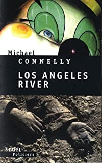 Los Angeles river : roman