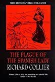 The Plague of the Spanish Lady: The Influenza Panademic of 1918-1919