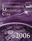 2006 International Mechanical Code (International Code Council Series)