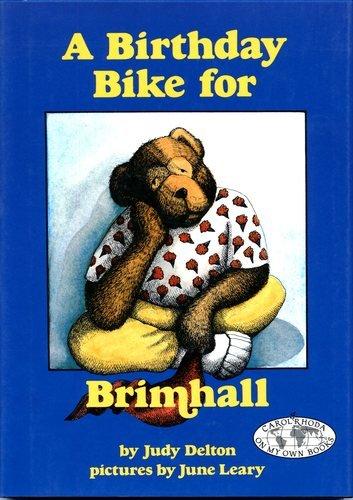 A Birthday Bike for Brimhall (Carolrhoda on My Own Book)
