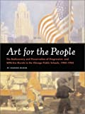 img - for By Heather Becker Art for the People: The Rediscovery and Preservation of Progressive and WPA-Era Murals in the Chicag (1st First Edition) [Hardcover] book / textbook / text book